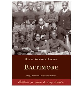 Arcadia Publishing Black America Series: Baltimore