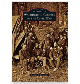 Arcadia Publishing Images of America: Washington County in the Civil War