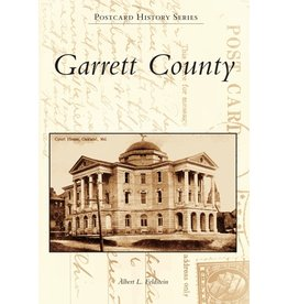 Arcadia Publishing Postcard History Series: Garrett County