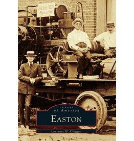 Arcadia Publishing Images of America: Easton