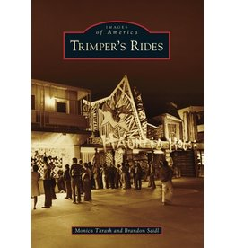 Arcadia Publishing Images of America: Trimper's Rides