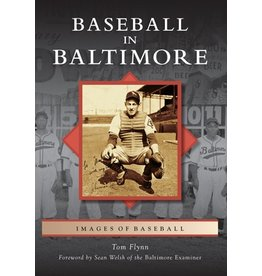 Arcadia Publishing Baseball in Baltimore