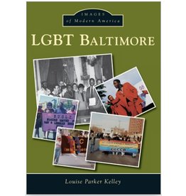 Arcadia Publishing Images of Modern America: LGBT Baltimore