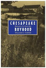 Johns Hopkins University Press Chesapeake Boyhood: Memoirs of a Farmboy