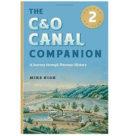 Johns Hopkins University Press The C&O Canal Companion: A Journey through Potomac History