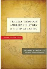 Johns Hopkins University Press Travels Through American History in the Mid-Atlantic