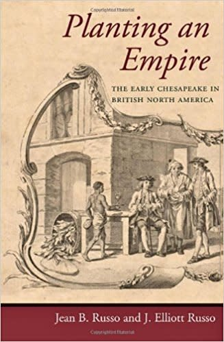 Johns Hopkins University Press Planting an Empire: The Early Chesapeake in British North America