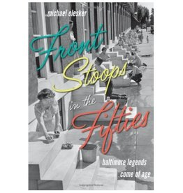 Johns Hopkins University Press Front Stoops in the Fifties