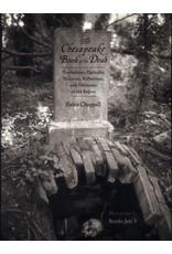 Johns Hopkins University Press The Chesapeake Book of the Dead
