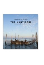 Johns Hopkins University Press The Nanticoke: Portrait of a Chesapeake River