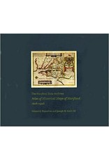 Johns Hopkins University Press Maryland State Archives Atlas of Historical Maps