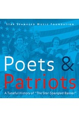 "Poets & Patriots: A Tuneful History of ""The Star Spangled Banner"