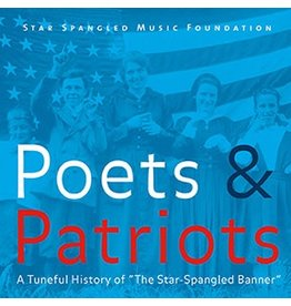 "Poets & Patriots: A Tuneful History of ""The Star Spangled Banner"""