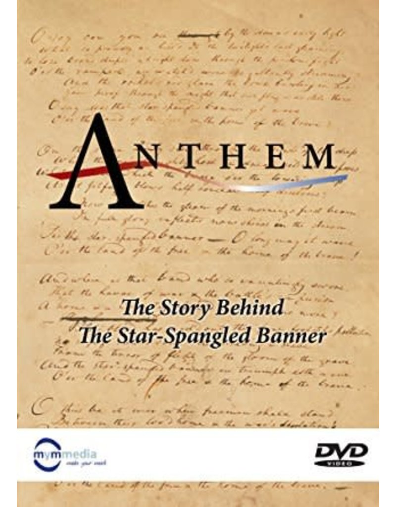 """Anthem: The Story Behind """"The Star Spangled Banner"""