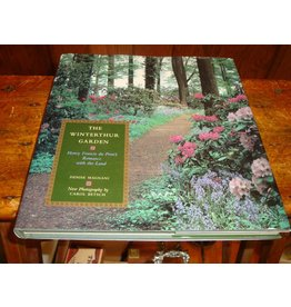 The Winterthur Garden: Henry Francis du Pont's Romance with the Land (used)
