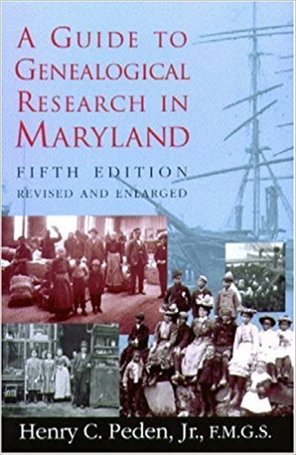 Guide to Genealogical Research in Maryland