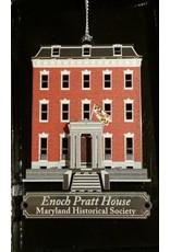 Limited Edition MdHS Ornament - Pratt House