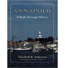Annapolis: A Walk Through History (used)