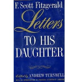 F. Scott Fitzgerald Letters to His Daughter (Used)