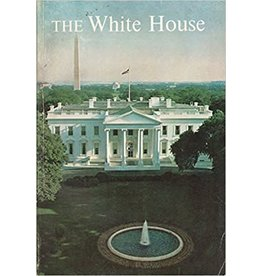 The White House: An Historic Guide (used)