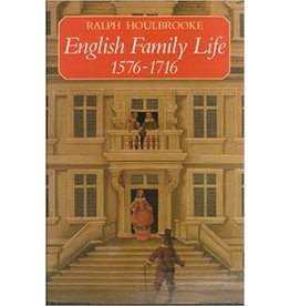 English Family Life, 1576-1716 (Used)