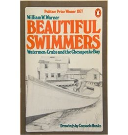 Beautiful Swimmers: Watermen, Crabs, and the Chesapeake Bay (used)