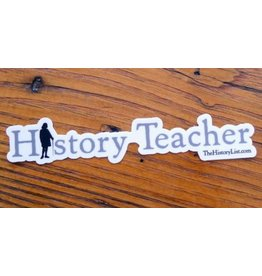 The History List History Teacher Sticker