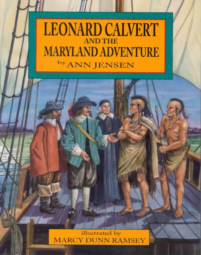 Leonard Calvert and the Maryland Adventure