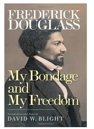 My Bondage and My Freedom with Notes by David Blight