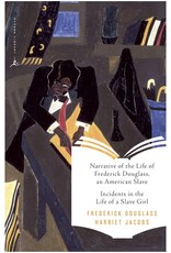 Narrative of the Life of Frederick Douglass & Incidents in the Life of a Slave Girl