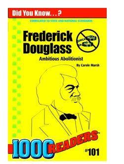 Frederick Douglass: Ambitious Abolitionist