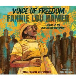 Voice of Freedom: Fannie Lou Hamer