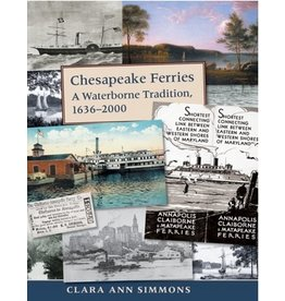 Chesapeake Ferries: A Waterborne Tradition