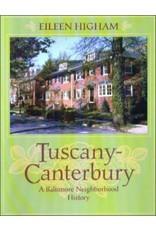 Tuscany-Canterbury: A Baltimore Neighborhood History