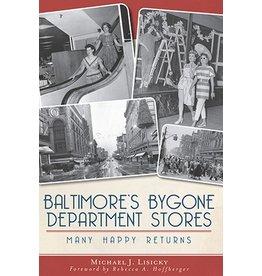 Arcadia Publishing Baltimore's Bygone Department Stores