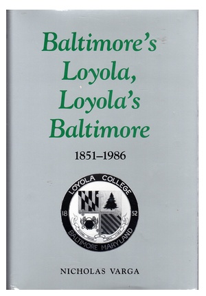 Baltimore's Loyola, Loyola's Baltimore (Used)
