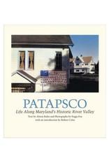 Patapsco: Life Along Maryland's Historic River Valley