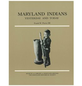 Maryland Indians: Yesterday and Today