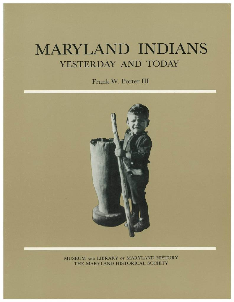 Maryland Indians: Yesterday and Today (used)