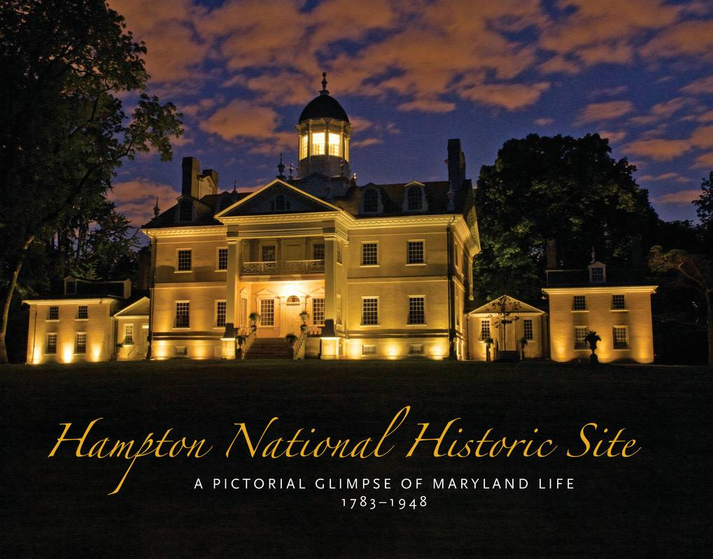 Hampton National Historic Site: A Pictorial Glimpse of Maryland Life