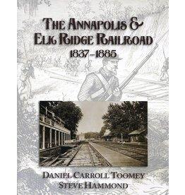 The Annapolis & Elk Ridge Railroad 1837-1885
