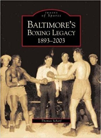 Images of America: Baltimore's Boxing Legacy