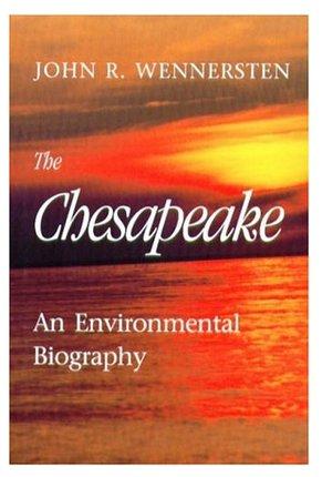 The Chesapeake - An Environmental Biography