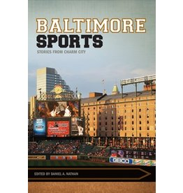 Baltimore Sports: Stories from Charm City