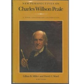 New Perspectives on Charles Willson Peale (used)