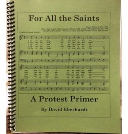 For All the Saints: A Protest Primer