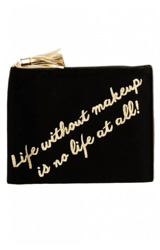 Life Without Makeup Glitter Pouch