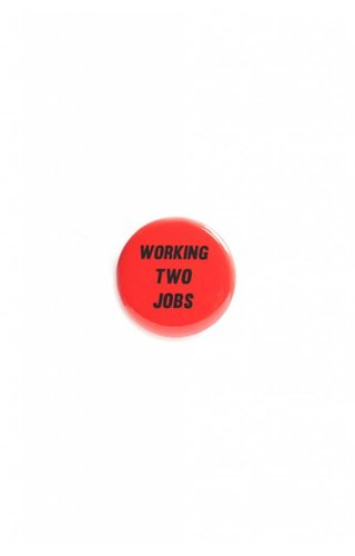 Word for Word Working Two Jobs Pin