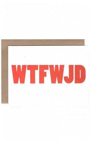 WTFWJD Card