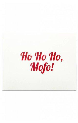 HO HO HO MOFO Card
